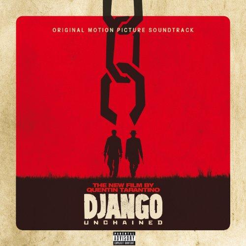 Quentin Tarantino's Django Unchained Original Motion Picture Soundtrack [Explicit]
