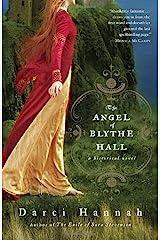 The Angel of Blythe Hall: A Historical Novel Paperback