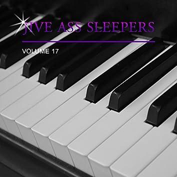 Jive Ass Sleepers, Vol. 17