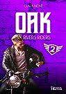 Six rivers riders, tome 2 : Oak par Nové