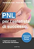 PNL per l'estetista di successo. I segreti per eccellere nel business dell'estetica