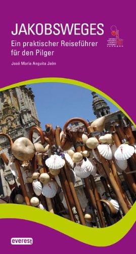 Jakobsweg, Ein praktischer Reiseführer für den Pilger