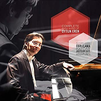 Complete piano works of Oytun Eren