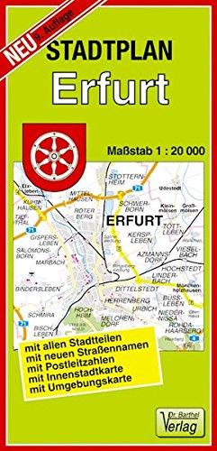 Stadtplan Erfurt: 1:20000: mit allen Stadtteilen, mit neuen Straßennamen, mit Postleitzahlen, mit Innenstadtkarte, mit Umgebungskarte