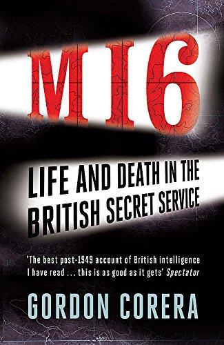 MI6: Life and Death in the British Secret Service
