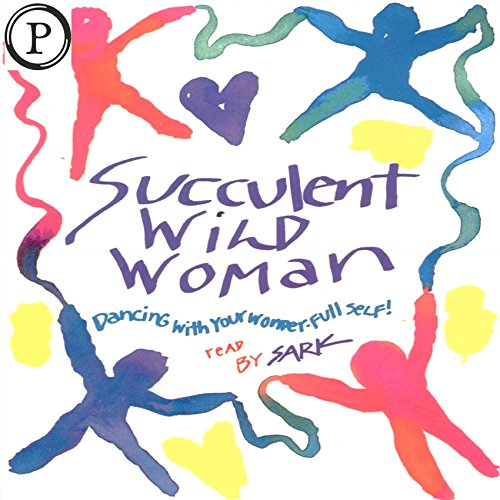 Succulent Wild Woman audiobook cover art