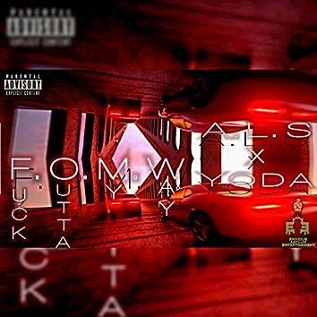 F.O.M.W (Fuck Outta My Way) [feat. Yoda]