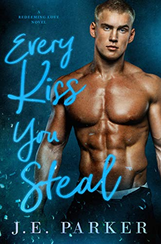 Every Kiss You Steal by Parker, J.E. ebook deal