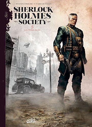 Sherlock Holmes Society T05: Les Pêchés du fils