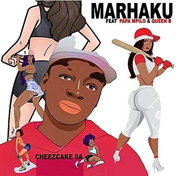 Marhaku (feat. Papa Mpilo, Queen B)