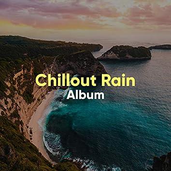 """"""" Background Chillout Rain & Thunder Album """""""