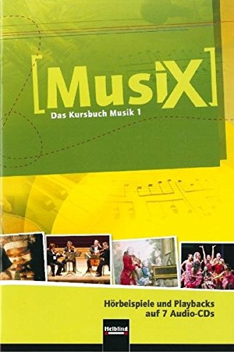 Musix: Das Kursbuch Musik 1. Klasse 5/6. 7 Audio-CDs