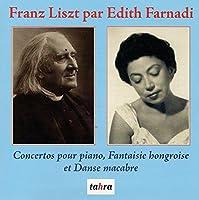Liszt: Hungarian Fantasy/Danse