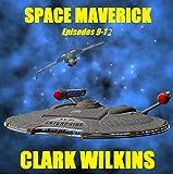 Space Maverick: Mercenary Warrior Episodes 9-12