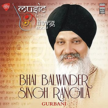 Music in the Living Room - Bhai Balwinder Singh Rangila