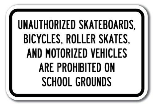 PaBoe Metallschilder 8x12 Unauthorized Skateboards, Fahrräder, Rollschuhe, Motorized Vehicles Are Prohibited On School Grounds, Warnschild Straßenschild