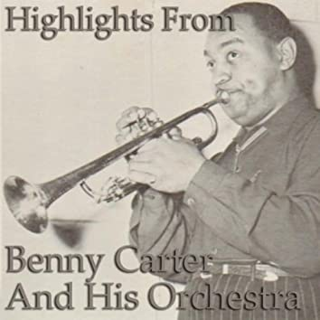 Highlights from Benny Carter & His Orchestra