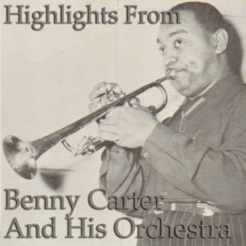 Benny Carter & His Orchestra feat. His Orchestra