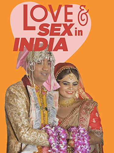 Love and Sex in India