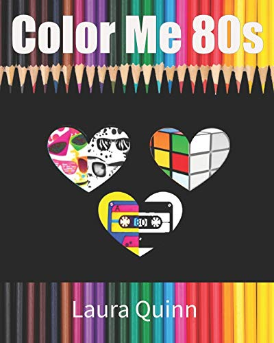 Color Me 80s by Laura Quinn, Paperback (79 pages) featuring fashion, technology and more