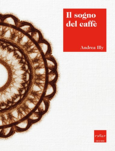 Il sogno del caffè