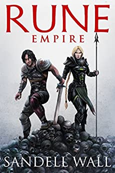 Rune Empire (Runebound Book 1) by [Sandell Wall]