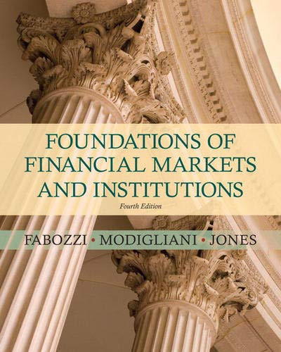 Foundations of Financial Markets and Institutions (4th...