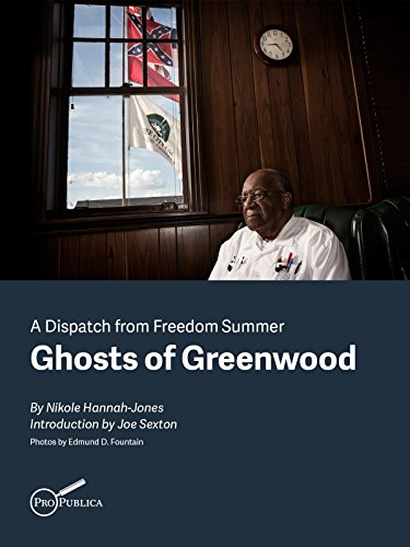 Ghosts of Greenwood: Dispatches from Freedom Summer (Kindle Single)