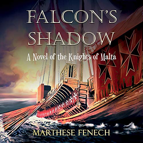 Falcon's Shadow: A Novel of the Knights of Malta cover art
