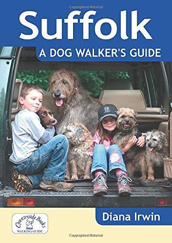Suffolk: A Dog Walker's Guide (Dog Walks)