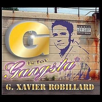 G is for Gangsta