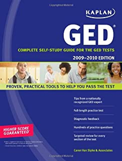 Kaplan GED 2009-2010 Edition: Complete Self-Study Guide for the GED Tests