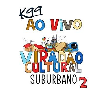 Ao Vivo no Viradão Cultural Suburbano 2.3 (Ao Vivo)