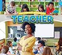 The Teacher (Who Works in My Neighborhood)