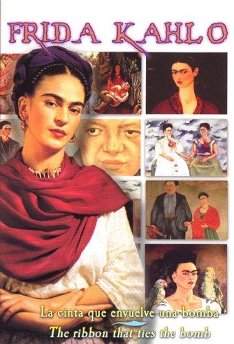 Frida Kahlo: Ribbon Around a Bomb [Edizione: Francia]