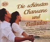 Die schönsten Chansons und Balladen: Der Garten Eden, Je T'aime Mo, Weisse Orchidee, Desiderata, ...