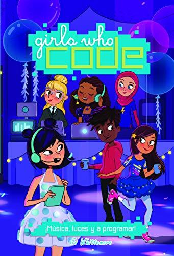 ¡Música, Luces y A Programar! nº 3 (Girls who code)