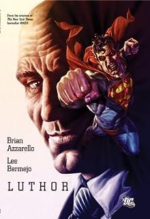 Luthor by Brian Azzarello - Hardcover