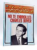 REVISTA POR FAVOR 116. No Te Enrrolles Charles Boyer - 20 Septiembre