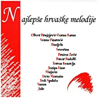VA - NAJLEPSE HRVASKE MELODIJE 1 (1 CD)