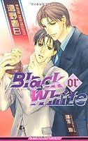 Black or White (新装版) (ビーボーイスラッシュノベルズ)