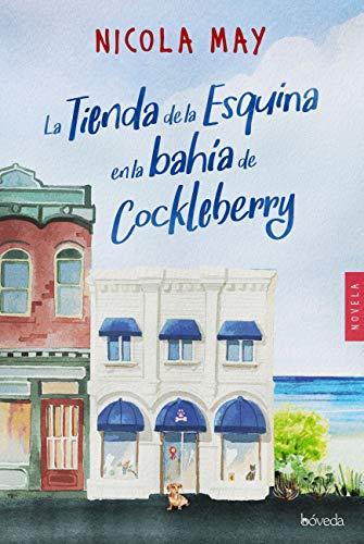 La tienda de la esquina en la bahía de Cockleberry (Fondo General ...