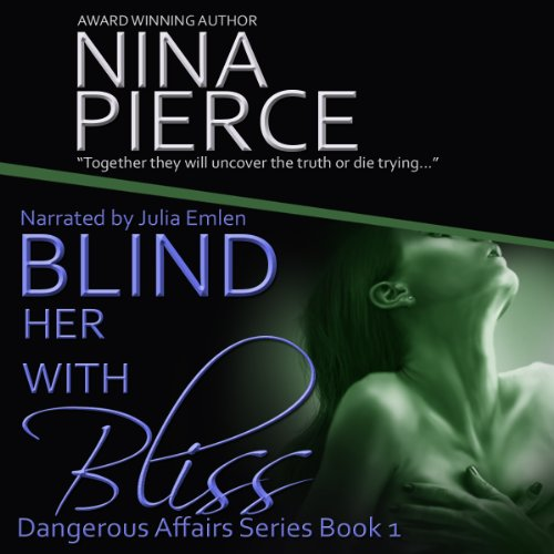 Blind Her with Bliss audiobook cover art