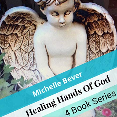 Healing Hands of God (Books 1-4)  By  cover art