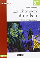 Chanson Du Hibou Nouveaute (Facile Lire)
