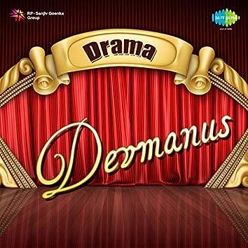 Devmanus - Drama