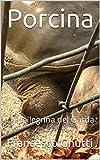 Porcina: La pellegrina del Garda (Italian Edition)