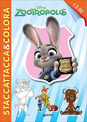 Zootropolis. Con adesivi. Ediz. illustrata (Staccattacca & colora)