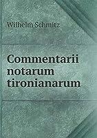 Commentarii Notarum Tironianarum