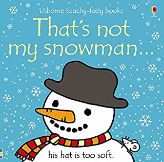 That's Not My Snowman... (Usborne Touchy-Feely Books)